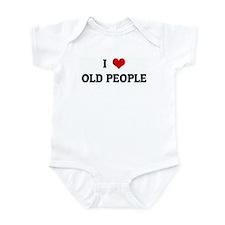 I Love OLD PEOPLE Infant Bodysuit
