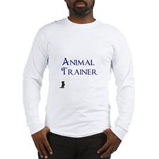 Animal Trainer Long Sleeve T-Shirt