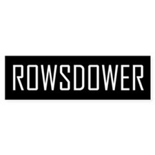 Rowsdower Bumper Bumper Stickers