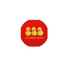 I Love Rubber Ducks Mini Button (10 pack)