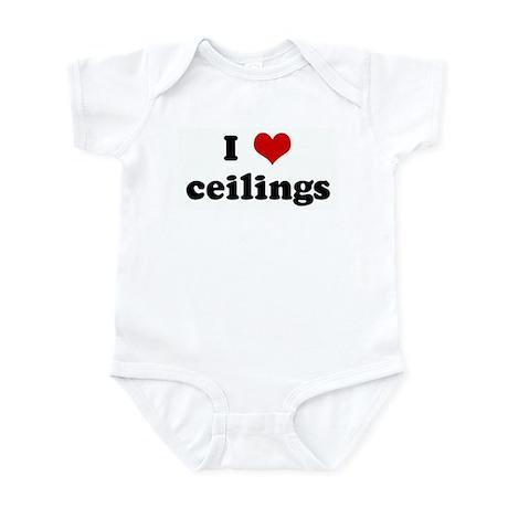 I Love ceilings Infant Bodysuit