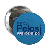 "NANCY PELOSI PRESIDENT 2008 2.25"" Button (10 pack)"