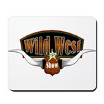 Wild West Show Mousepad