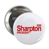 "AL SHARPTON PRESIDENT 2008 2.25"" Button (10 pack)"