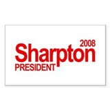 AL SHARPTON PRESIDENT 2008 Rectangle Decal