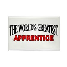 """The World's Greatest Apprentice"" Rectangle Magnet"