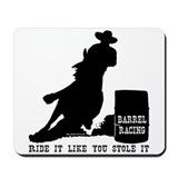 Ride it like you stole it! Mousepad