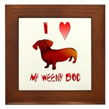 I Love My Weeny Dog Framed Tile