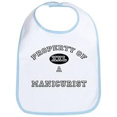 Property of a Manicurist Bib