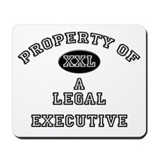 Property of a Legal Executive Mousepad