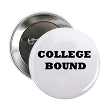 "College Bound 2.25"" Button (10 pack)"