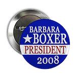 Barbara Boxer for President 2008 Button
