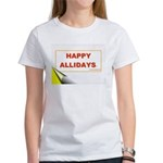 HAPPY ALLIDAYS Women's T-Shirt