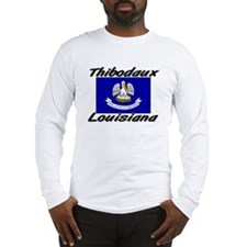 Thibodaux Louisiana Long Sleeve T-Shirt