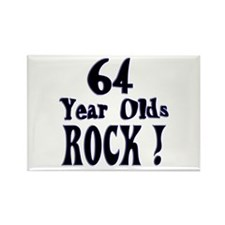 64 Year Olds Rock ! Rectangle Magnet