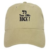 75 Year Olds Rock ! Baseball Cap