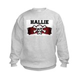 hallie is a pirate Sweatshirt