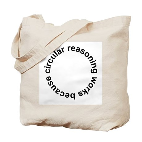 Circular Reasoning Works Tote Bag