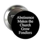 Abstinence Button