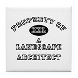 Property of a Landscape Architect Tile Coaster