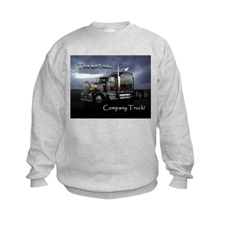 Ain't No Company Truck Kids Sweatshirt