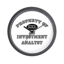 Property of an Investment Analyst Wall Clock