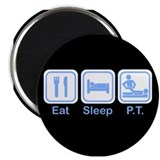 "Eat, Sleep, PT 2.25"" Magnet (10 pack)"
