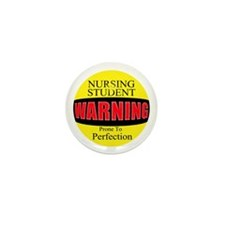 Nursing Students are prone to Mini Button (10 pack