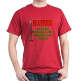 Festivus - Airing Of The Grievances T-Shirt