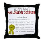 Instant Halloween Costume Throw Pillow