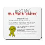 Instant Halloween Costume Mousepad