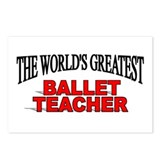 """The World's Greatest Ballet Teacher"" Postcards (P"