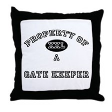 Property of a Gate Keeper Throw Pillow