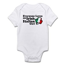 Everyone Loves an Irish Italian Girl Infant Bodysu
