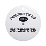 Property of a Forester Ornament (Round)
