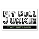 PitBull Junkie Rectangle Sticker