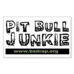 PitBull Junkie Rectangle Sticker