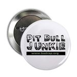 PitBull Junkie Button