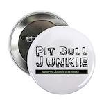 PitBull Junkie Button
