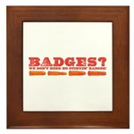 Badges? Framed Tile