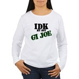 IDK my BFF GI Joe T-Shirt