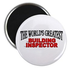 """The World's Greatest Building Inspector"" Magnet"