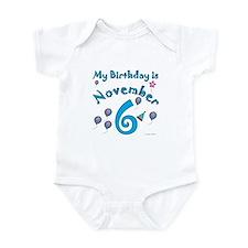 November 6th Birthday Infant Bodysuit