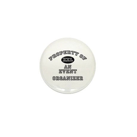 Property of an Event Organizer Mini Button (10 pac