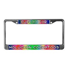 Cuckoo for Moluccan Cockatoos License Plate Frame