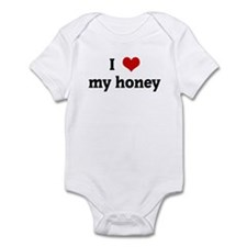 I Love my honey Infant Bodysuit