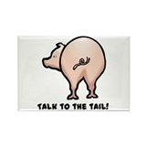 Talk to the Tail Pig Rectangle Magnet (100 pack)