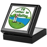 I'd Rather Be Golfing - Keepsake Box