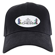I'd Rather Play Chess - Baseball Hat