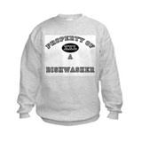Property of a Dishwasher Sweatshirt